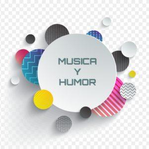MUSICA Y HUMOR