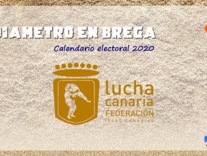 LUCHA CANARIA| Calendario electoral 2020