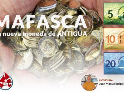 MAFASCA | La nueva moneda de Antigua
