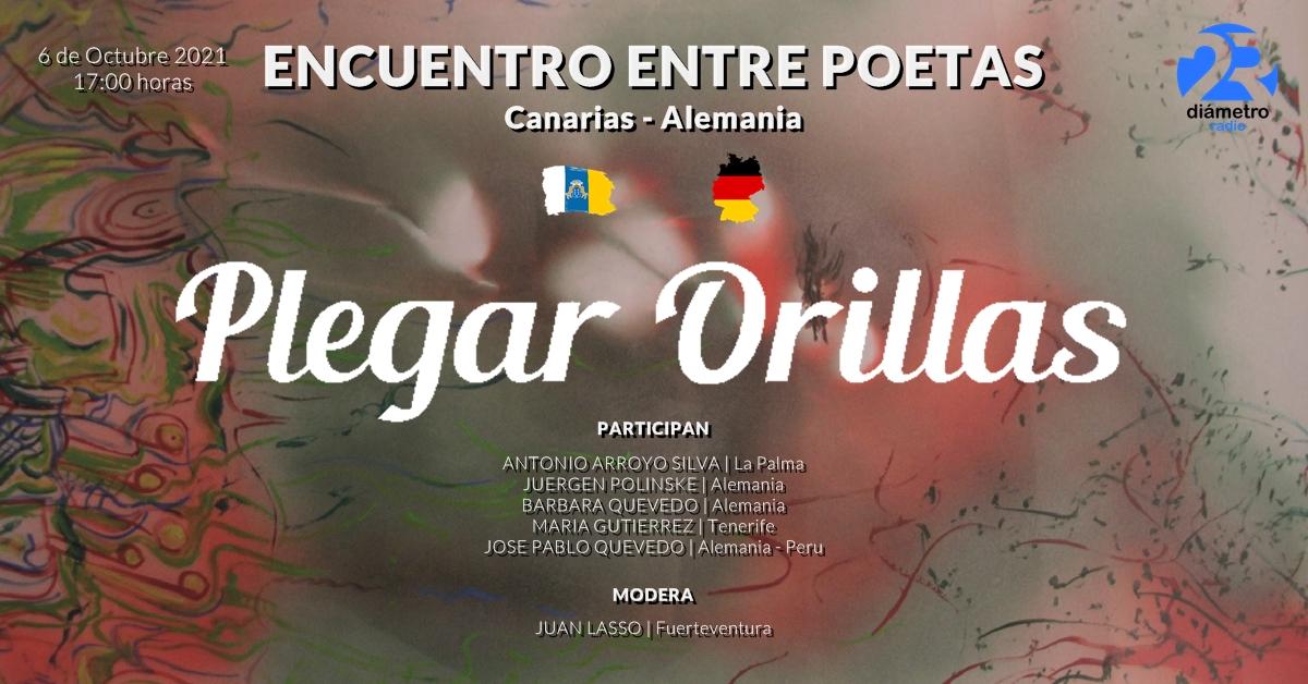 PLEGAR ORILLAS | Encuentro entre poetas